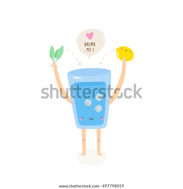 Super cute vector illustration of a Water Glass with Lemon and Mint. Tasty water - Drink it! Hand drawn Smiley characters about healthy lifestyle.