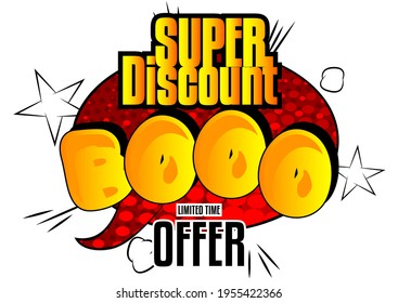 Super Discount, Booo Comic book style advertisement text. Words effect on bright  abstract background. Quote on colorful banner, template. Cartoon vector illustration.