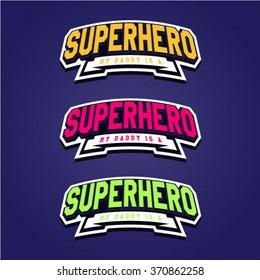 Super hero power full typography, t-shirt graphics, vectors. Logo set