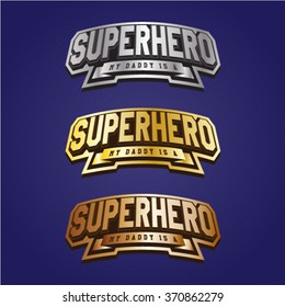 Super hero power full typography, t-shirt graphics, vectors. Logo set. Luxury, royal metal