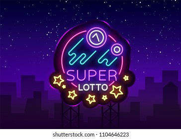 Super loto neon sign. Bingo lotto logo in a neon style, bright symbol, lototron, neon banner, bright night advertising for your projects. Vector Illustrations. Billboard