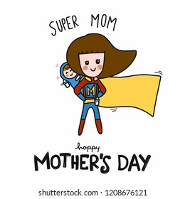 Super Mom Happy Mother's Day cartoon vector illustration doodle style