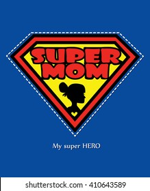 Super Mom and a silhouette of a young mother with a loving heart / Mothers day card