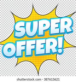 Super Offer Sale banner. Web banner. Comic pop art style. Banner vector. Web banner designs. Web banner template. Banner design. Banner template. Super sale Special Offer.