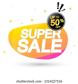 Super Sale, up to 50% off, bubble banner design template, discount tag, app icon, vector illustration