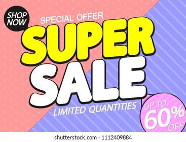 Super Sale, up to 60% off, poster design template, special offer, vector illustration