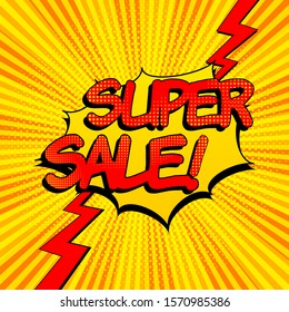 Super Sale advertising comic concept with red wording lightnings blot radial and halftone effects on yellow background. Vector illustration