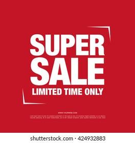 Super sale banner, poster. Sale tag.