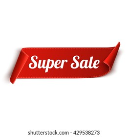 Super Sale Banner. Red curved ribbon isolated on white background. Vector illustration
