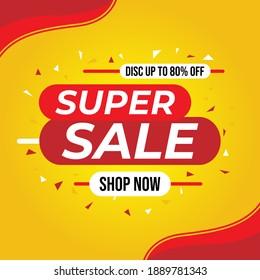 Super sale banner templete design for media promotions and social media promo