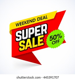 Super Sale banner. Weekend deal, special offer, save up to 50%.