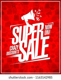 Super sale, crazy discounts, advertising poster design with loudspeaker