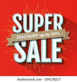 Super Sale inscription, design template. Super Sale banner. Vector illustration