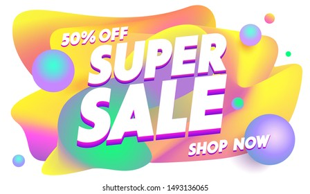 Super sale poster or dynamic banner design. Advertising text on abstract colorful background with liquid bubbles. Fluid promotion gradient shapes composition. Vector illustration for web app banner.