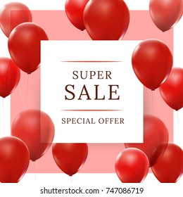 Super sale. Special offer with red balloons. Sale banner design and shopping concept