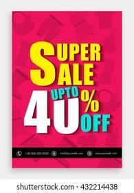 Super Sale Template, Sale Banner, Sale Flyer, Upto 40% Off, Creative vector illustration.
