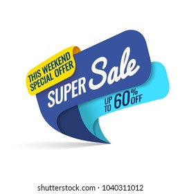 Super Sale, this weekend special offer banner, up to 60% off. Vector illustration.