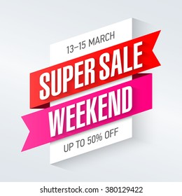 Super Sale Weekend special offer poster, banner background, big sale, clearance. Vector illustration.