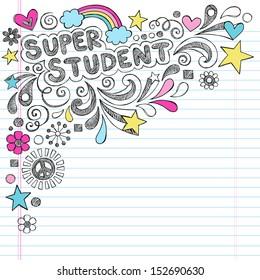 Super Student Back to School Praise Hand Lettering Sketchy Notebook Doodles- Hand-Drawn Illustration Design Elements on Lined Sketchbook Paper Background