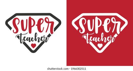 Super Teacher , Teacher Gift , Teacher Pot Holder, Teacher Tshirt