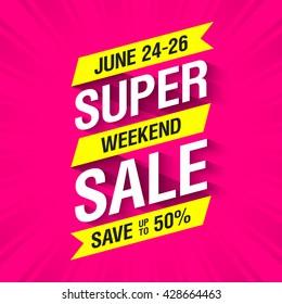 Super Weekend Sale banner. Big sale special offer, save up to 50%. Vector illustration.