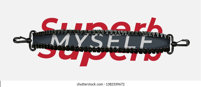 superb myself slogan in graphic zipper illustration
