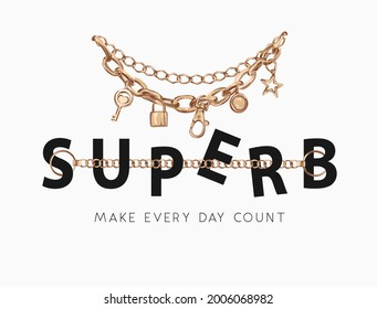 superb slogan with gold chain necklace and pendants vector illustration