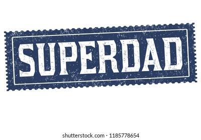 Superdad sign or stamp on white background, vector illustration