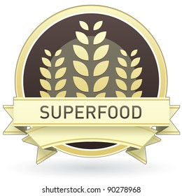 Superfood food label, badge or seal with brown and tan color and wheat or grain emblem in vector style