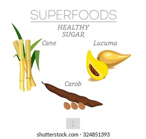 SUPERFOODS. Healthy sugar. Set 1. Sugar cane, lucuma and carob. Vector image