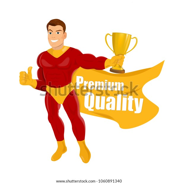 Superhero Approving. Superhero giving thumbs up and words Premium Quality on a white background