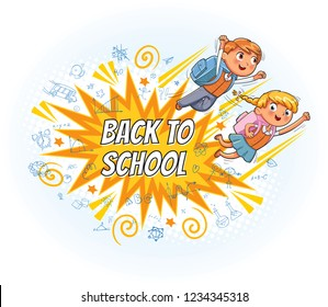 Superhero kids fly to school. Inscription Back to school. Explosion with comic style. Funny cartoon character. Vector illustration. Isolated on white background
