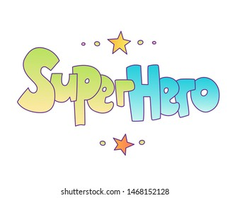 Superhero lettering with gradient colors. Superheroes word, cartoon cute style with decorative elements isolated on wihte background. superpower and super hero lettering