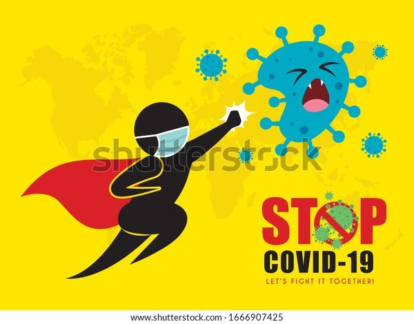 Superhero stick figure man in medical face mask attack coronavirus. Stop coronavirus (covid-19) vector illustration. Let's fight coronavirus pictogram. Epidemic infectious disease concept art poster.