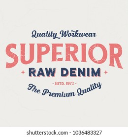 Superior Quality Workwear - Tee Design For Print