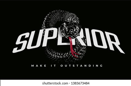 superior slogan with black snake illustration on black background
