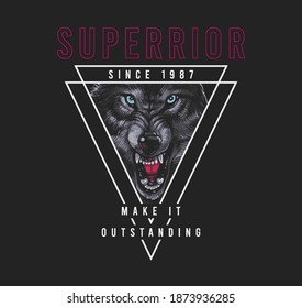 Superior slogan with wolf,vector illustration for t-shirt.