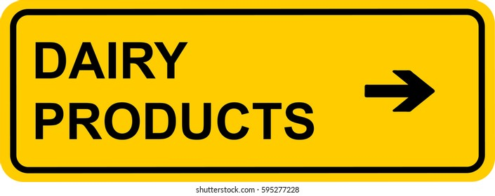 Supermarket sign dairy products
