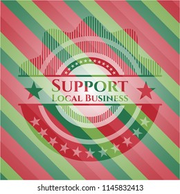 Support Local Business christmas colors style badge.