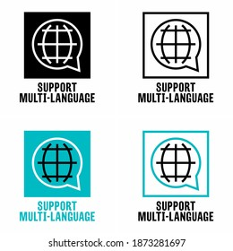 """""""Support multi-language"""" service and system information sign"""