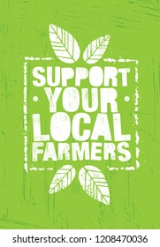 Support Your Local Farmers. Organic Farm Fresh Healthy Food Eco Green Vector Concept on Raw Background