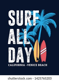 Surf all day, slogan text with palm trees and surf boards. For t-shirt prints and other uses.