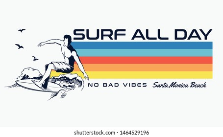 Surf all day text with  the surfer and waves  vector illustrations. For t-shirt prints and other uses.