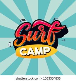 Surf camp text for logotype, wear, sports camp, trip, banner, surf station. Hand lettering in vintage graffitti style.