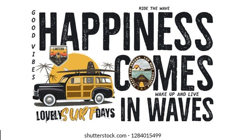 Surfing badge design. Outdoor adventure logo with camping travel quote - Happiness comes in waves. Included retro woodie surf car and wanderlust patches. Unusual hipster style. Stock vector isolated.