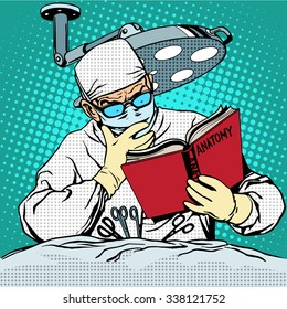 The surgeon before surgery is reading anatomy. Medicine and health pop art retro style
