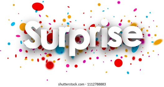 Surprise paper banner with color drops. Vector illustration.