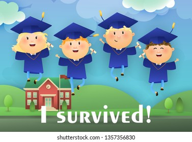 I Survived graduation poster design. Happy graduates in hats and gowns, school building and lawn in background. Illustration can be used for banners, flyer, celebrating