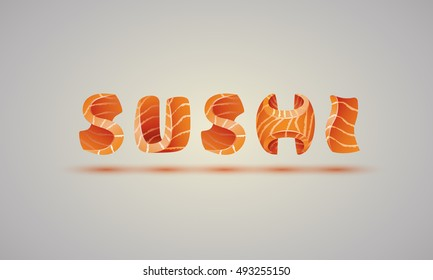 Sushi background text. Template text for the menu of a salmon fish letters.