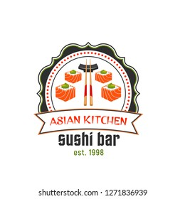 Sushi bar icon of asian cuisine restaurant. Japanese sushi roll with salmon fish, rice and wasabi sauce, served with chopstick round badge with ribbon banner for food packaging design